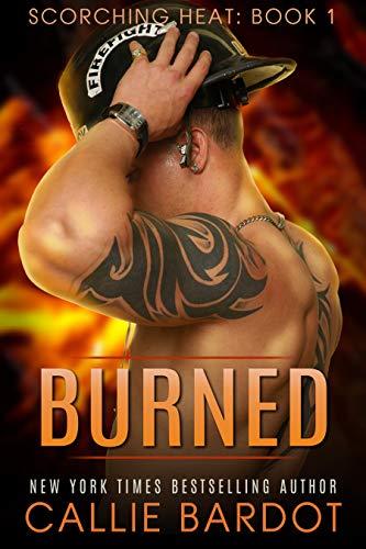 Burned (Scorching Heat Book 1)