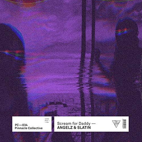 Angelz & SLATIN