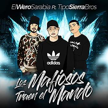 Los Mafiosos Traen el Mando (feat. TipoSierraBros)