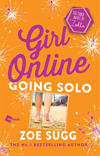 Girl Online: Going Solo: The Third Novel by Zoella: 03