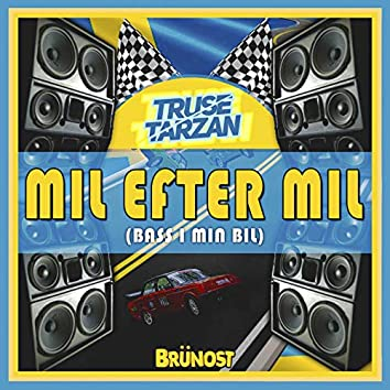 Mil Efter Mil (Bass I Min Bil)