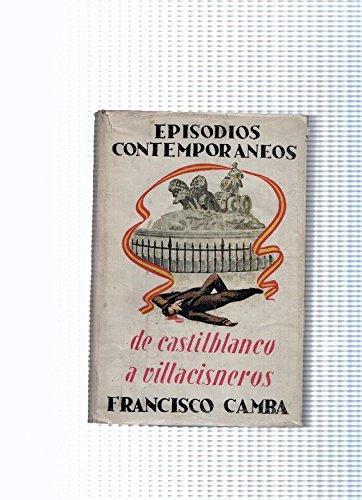 Episodios contemporaneos: Castilblanco a Villacisneros
