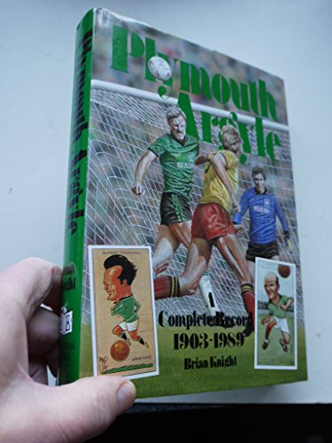 Plymouth Argyle: A Complete Record 1903-1989