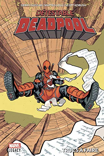Détestable Deadpool Tome 2