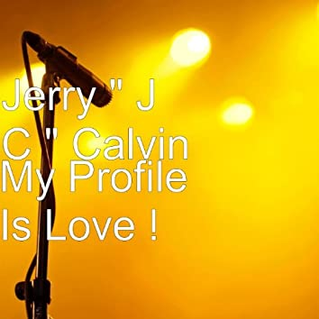 My Profile Is Love !