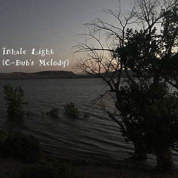 Inhale Light (C-Dub's Melody)