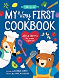 My Very First Cookbook: Joyful Recipes to Make Together! (Little Chef) (English Edition)