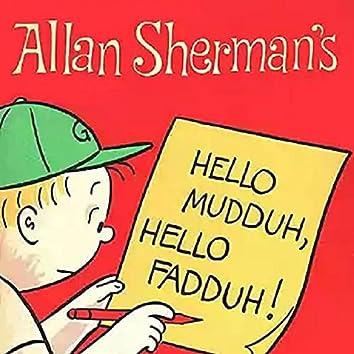 Hello Muddah Hello Fadduh (A Letter from Camp Granada)
