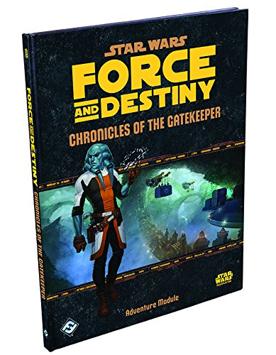 Fantasy Flight Games 25041 Star Wars RPG Force And Destiny Chronicles Of The Gatekeeper Role Play Game (Star Wars: Force and Destiny)