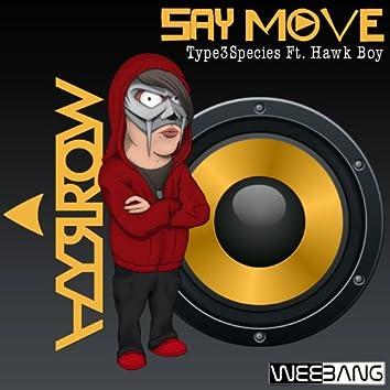 Say Move