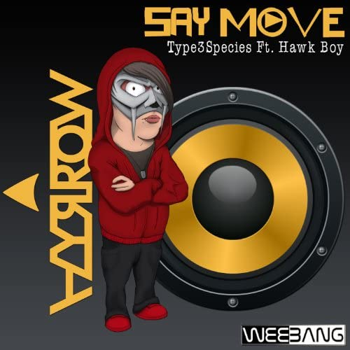 Hyrrow feat. Type3Species & Hawk Boy