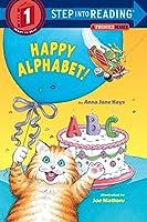 Happy Alphabet: A Phonics Reader (Step Into Reading: Step 1)