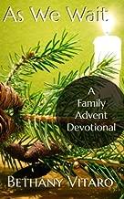 As We Wait: A Family Advent Devotional