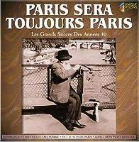 Paris Sera Toujours Paris by Paris Sera Toujours Paris (2008-01-13)