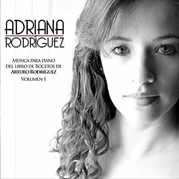 Adriana Rodriguez Musica para Piano del Libro de Bocetos de Arturo Rodriguez, Vol. I