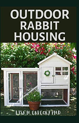 Top Rated Outdoor Rabbit Hutch