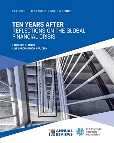Ten Years After: Reflections on the Global Financial Crisis (English Edition)