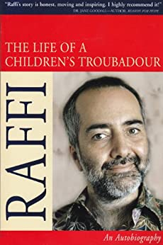 The Life Of A Children's Troubadour by [Raffi Cavoukian]