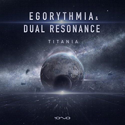 Egorythmia & Dual Resonance