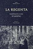 La Regenta: 25 (Nuestros clásicos)...