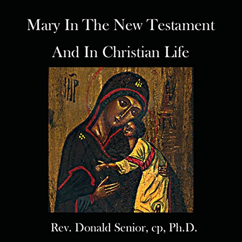 Mary in the New Testament and in Christian Life audiobook cover art