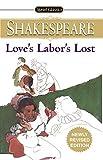 Love's Labor's Lost (Signet Classic Shakespeare)