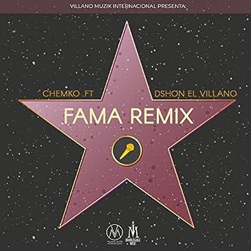 Fama (Remix) [feat. Dshon El Villano]
