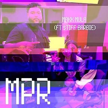 M.P.R. (feat. $tiff Barbie)