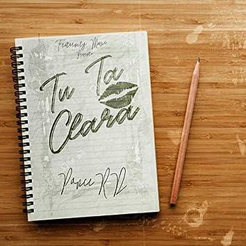 Tu Ta Clara