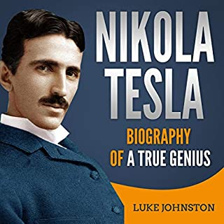 Nikola Tesla: Biography of a True Genius audiobook cover art