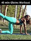 40 min Glutes Workout