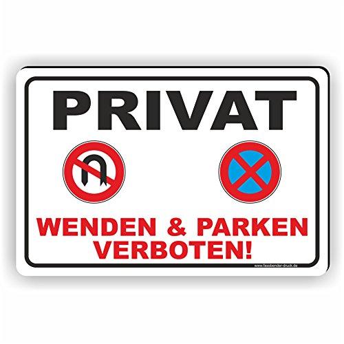 Fassbender-Druck SCHILDER PRIVAT - WENDEN UND PARKEN VERBOTEN - Schild/D-046 (30x20cm Schild)