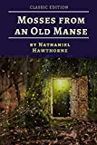 MOSSES FROM AN OLD MANSE AND OTHER STORIES: with original illustrations (English Edition)