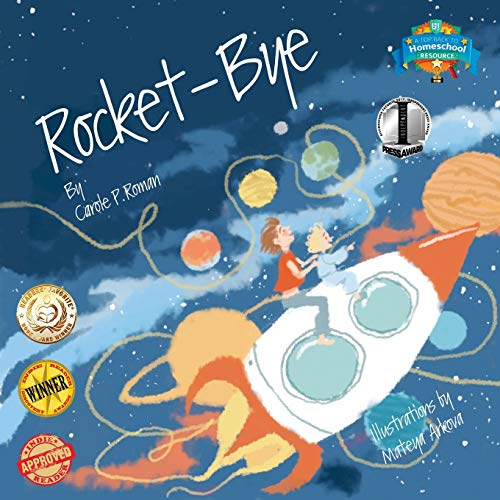 Compare Textbook Prices for Rocket-Bye Bedtime Dream Collection  ISBN 9781530243372 by Roman, Carole P.,Arkova, Mateya