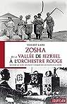 Zosha, de la Vallée de Jezreel à l'Orchestre rouge  par Kafri