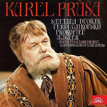Karel Průša (Smetana, Dvořák, Verdi, Čajkovskij, Prokofjev, Wagner)