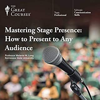 Mastering Stage Presence: How to Present to Any Audience cover art
