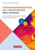 Entwicklungsbeobachtung und -dokumentation (EBD): 3-48 Monate (9. Auflage): Eine Arbeitshilfe für pädagogische Fachkräfte in Krippen und Kindergärten. Buch mit CD-ROM