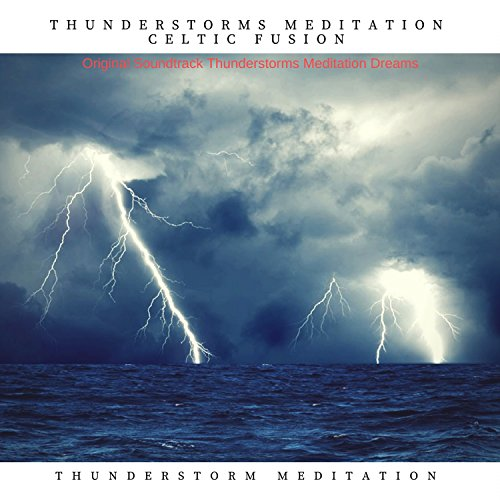 Thunderstorms Night with Celtic Vocal (Thunderstorms Vocal)