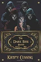 The Dark Side: Books 3 & 4