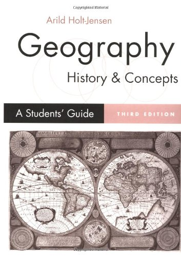 Geography - History and Concepts: A Student?s Guide