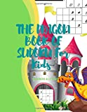 THE DRAGON BOOK OF SUDOKU For Kids: Easy puzzle for child love critical thinking /120  Entertaining and Educational Sudoku Puzzles made from Numbers ... their memories and critical thinking skills