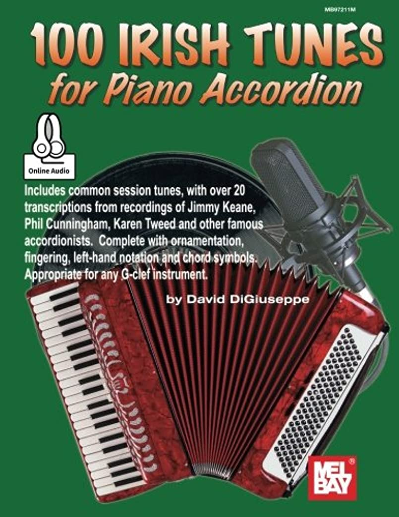 衝動チューインガムスカウト100 Irish Tunes for Piano Accordion: Includes Online Audio