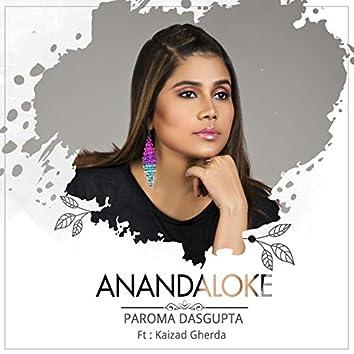 Anandaloke (feat. Kaizad Gherda)