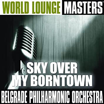 World Lounge Masters: Sky Over My Borntown