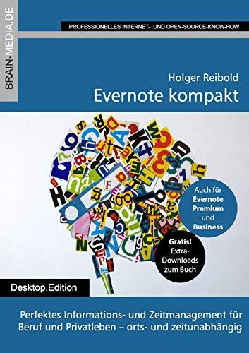 Evernote kompakt: Perfektes Informations- und Zeitmanagement für  Beruf und Privatleben – orts- und zeitunabhängig