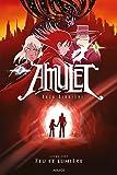 Amulet T7 - Feu et Lumière