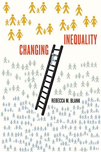 Changing Inequality (Volume 8) (Wildavsky Forum Series)