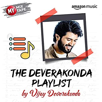 Vijay Deverakonda: My Mixtape