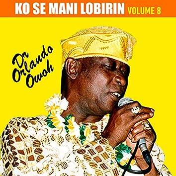 Ko Se Mani Lobirin, Vol. 8